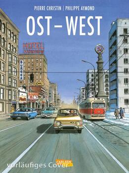 Ost-West. Eine Biografie - Pierre Christin  [Gebundene Ausgabe]