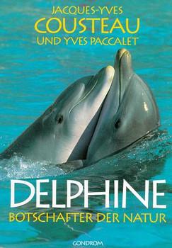 Delphine. Botschafter der Natur - Jacques-Yves Cousteau