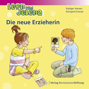 Leon und Jelena - Die neue Erzieherin - Raingard Knauer  [Taschenbuch]