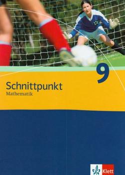 Schnittpunkt. Mathematik für Realschulen (allgemeine Ausgabe): Schnittpunkt Mathematik - Neubearbeitung. Schülerbuch. 9. Schuljahr. Ausgabe Berlin: BD 9 - Rainer Maroska