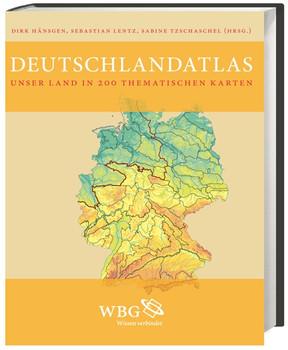 Deutschlandatlas: Unser Land in 200 thematischen Karten - Dirk Hänsgen