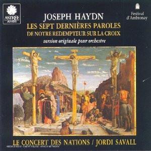 le Concert des Nations Savall - Die Sieben Letzten Worte