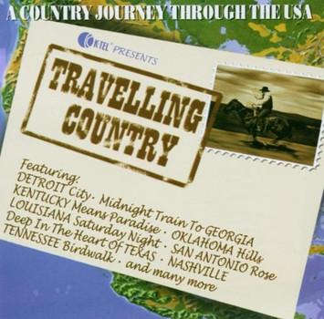 Various - Travelling Country (Dieser Titel enthält Re-Recordings)