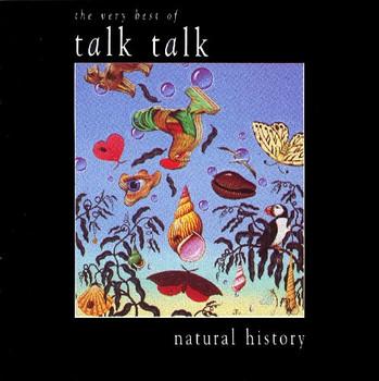 Talk Talk - Natural History-Very Best of..