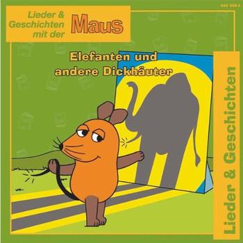 die Maus - Elefanten und Andere Dickhäuter