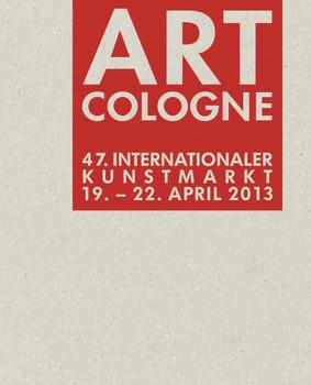 Art Cologne 2013: 47. Internationaler Kunstmarkt