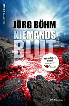 Niemandsblut. Kreuzfahrt-Krimi - Jörg Böhm  [Taschenbuch]