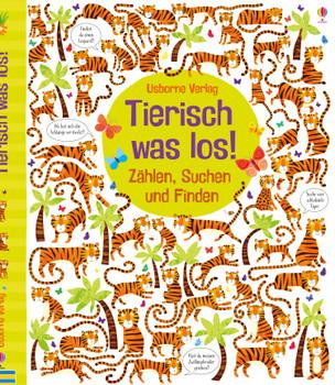 Tierisch was los!: Zählen, Suchen und Finden - Robson, Kirsteen