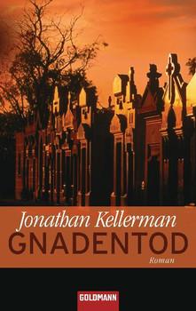 Gnadentod: Roman - Jonathan Kellerman