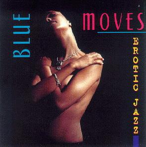 Various - Blue Moves Vol.1-Erotic Jazz