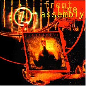 Front Line Assembly - Plasticity