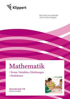 Terme, Variablen, Gleichungen - Funktionen: Kopiervorlagen (7. und 8. Klasse)