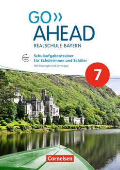 Go Ahead - Ausgabe für Realschulen in Bayern - Neue Ausgabe / 7. Jahrgangsstufe - Schulaufgabentrainer. Mit Lösungen als pdf- und Audios online [Taschenbuch]