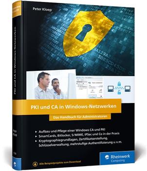 PKI und CA in Windows-Netzwerken. Das Handbuch für Administratoren - Peter Kloep [Gebundene Ausgabe]