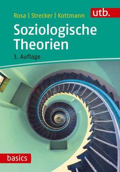 Soziologische Theorien - David Strecker  [Taschenbuch]