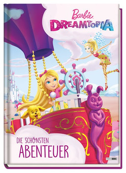 Barbie Dreamtopia: Die schönsten Abenteuer [Gebundene Ausgabe]