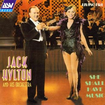 Jack Hylton - She Shall Have Music