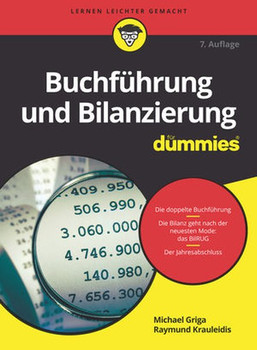 Buchführung und Bilanzierung für Dummies - Michael Griga  [Taschenbuch]