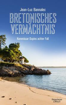 Bretonisches Vermächtnis. Kommissar Dupins achter Fall - Jean-Luc Bannalec  [Taschenbuch]