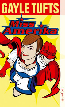 Miss Amerika - Gayle Tufts