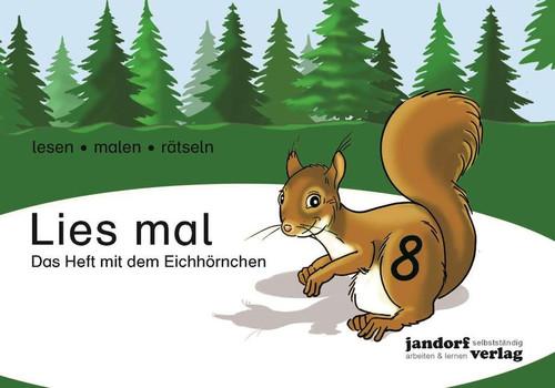 Lies mal 8 - Das Heft mit dem Eichhörnchen - Anja Wachendorf  [Taschenbuch]