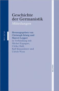 Geschichte der Germanistik. Mitteilungen [Gebundene Ausgabe]