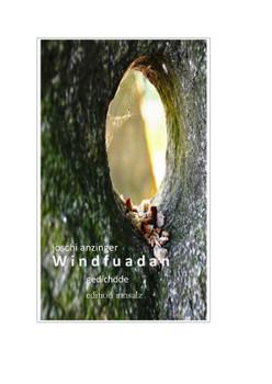 windfuadan: gedichde - Anzinger, Joschi