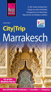 Reise Know-How CityTrip Marrakesch. Reiseführer mit Stadtplan und kostenloser Web-App - Astrid Därr  [Taschenbuch]