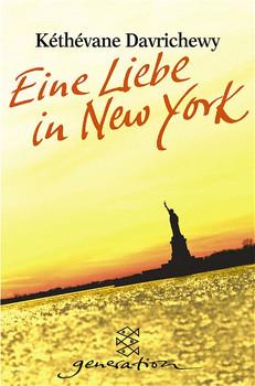 Eine Liebe in New York. - Kéthévane Davrichewy