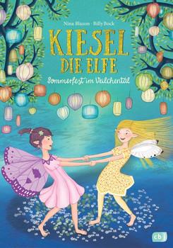 Kiesel, die Elfe - Sommerfest im Veilchental. Mit Glitzer-Cover - Nina Blazon  [Gebundene Ausgabe]