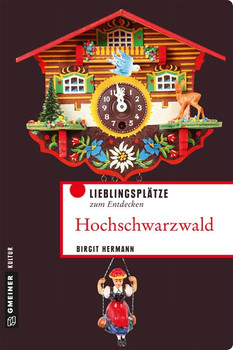 Hochschwarzwald. Lieblingsplätze zum Entdecken - Birgit Hermann  [Taschenbuch]