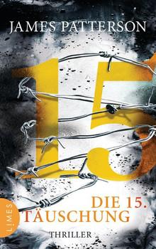 Die 15. Täuschung. Thriller - James Patterson  [Taschenbuch]