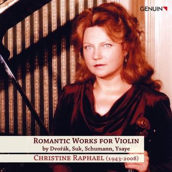 Christine Raphael - Romantische Werke für Violine