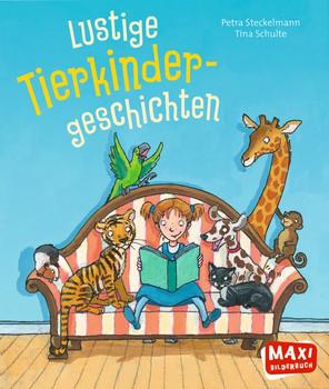 Lustige Tierkinder-Geschichten - Petra Steckelmann  [Taschenbuch]
