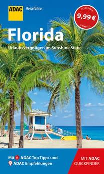 ADAC Reiseführer Florida. Der Kompakte mit den ADAC Top Tipps und cleveren Klappkarten - Ralf Johnen  [Taschenbuch]