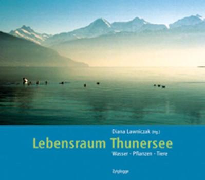 Lebensraum Thunersee [Gebundene Ausgabe]