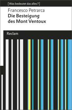 Die Besteigung des Mont Ventoux: (Was bedeutet das alles?) - Petrarca, Francesco