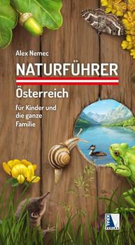 Naturführer Österreich für Kinder und die ganze Familie - Alexander Nemec  [Taschenbuch]
