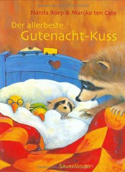 Der allerbeste Gutenacht-Kuss - Nanda Roep