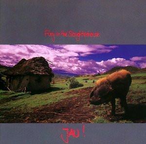 Fury in the Slaughterhouse - Jau