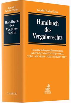 Handbuch des Vergaberechts. Gesamtdarstellung und Kommentierung zu Vergaben nach GWB, VgV, SektVO, VSVgV, VOL/A, VOB/A, VOF, SGB V, VO(EG) 1370, AEUV [Gebundene Ausgabe]