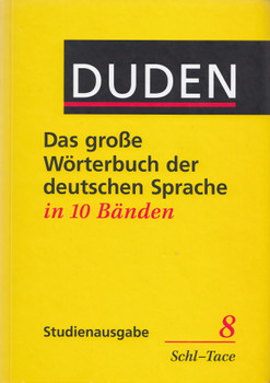 Duden - Das grosse Wörterbuch der deutschen Sprache: Band 8 - Schl-Tace - Studienausgabe [Gebundene Ausgabe. 3. Auflage 1999]