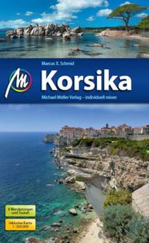 Korsika: Reiseführer mit vielen praktischen Tipps. - Schmid, Marcus X.