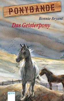 Ponybande 09. Das Geisterpony. - Bonnie Bryant