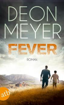 Fever. Roman - Deon Meyer  [Taschenbuch]