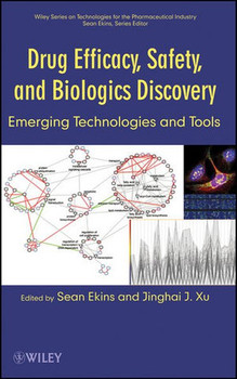 Drug Efficacy, Safety, and Biologics Discovery: Emerging Technologies and Tools - Sean Ekins  [Gebundene Ausgabe]