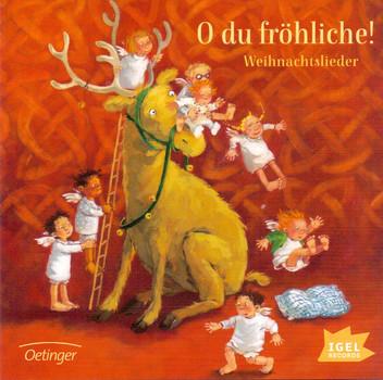 Various - O du fröhliche!: Weihnachtslieder
