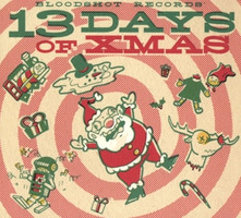 Various - Bloodshot Records' 13 Days Of Xmas