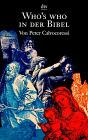 Who's who in der Bibel. - Peter Calvocoressi
