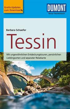 DuMont Reise-Taschenbuch Reiseführer Tessin. mit Online-Updates zum Gratis-Download - Barbara Schaefer  [Taschenbuch]